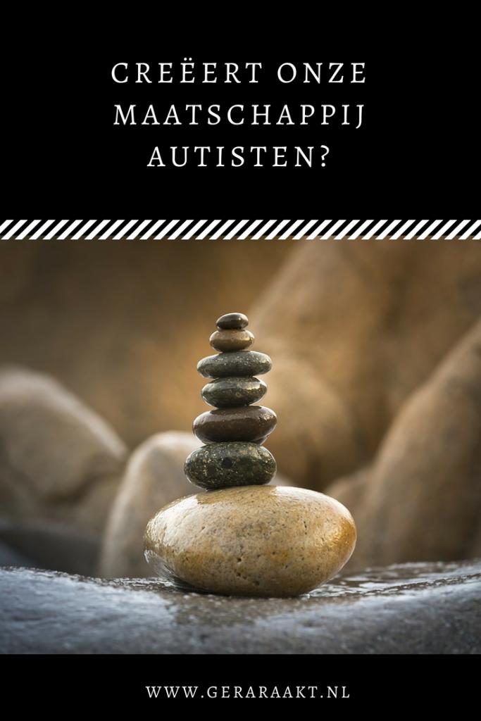 Creëert onze maatschappij autisten