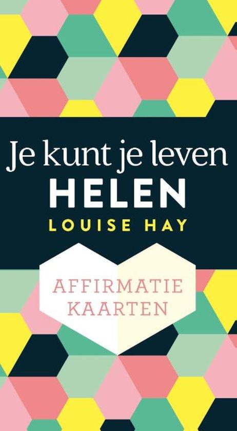 Affirmatiekaarten je kunt je leven helen; Louise Hay